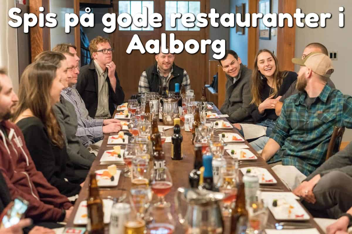 Spis på gode restauranter i Aalborg