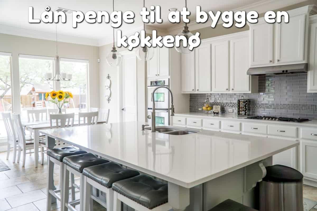Lån penge til at bygge en køkkenø