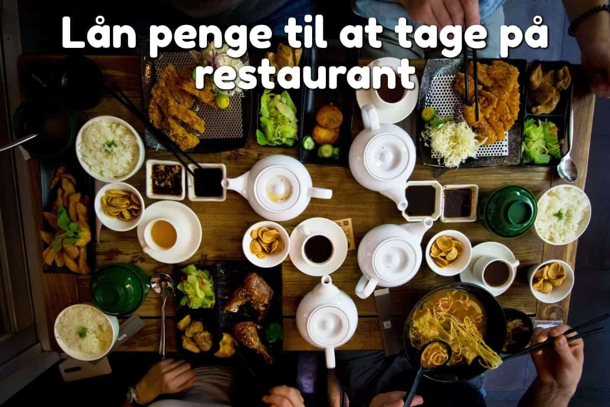 Lån penge til at tage på restaurant